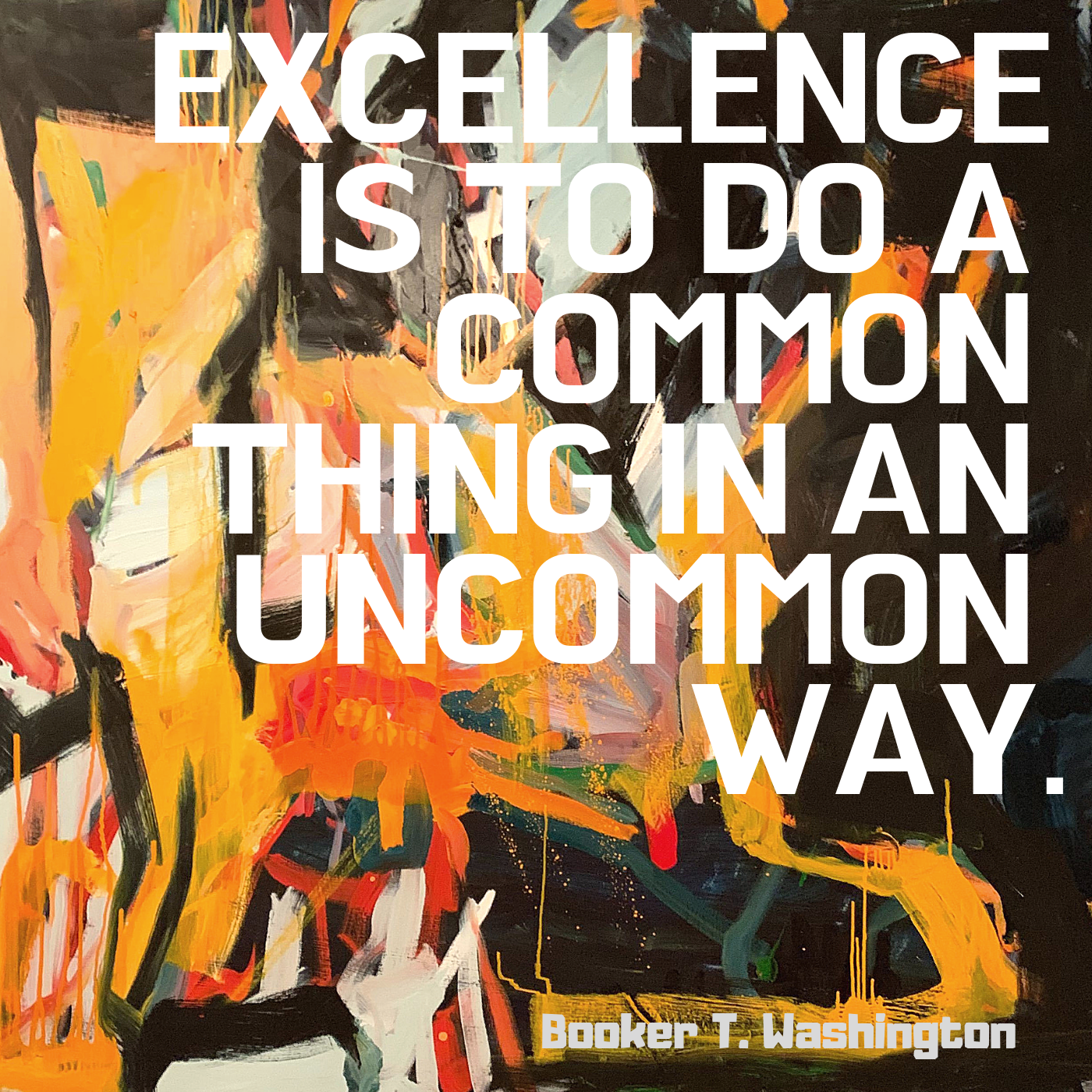 Excellence is to do a common thing in an uncommon way..png