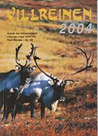 Villreinen 2004 - del 1 (side 1-59) - 15 MB    Villreinen 2004 - del 2 (side 60-106) - 10 MB