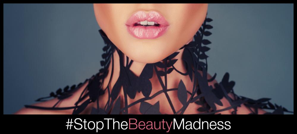 #stopthebeautymadness