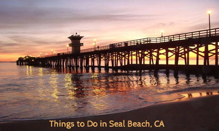 Things to Do In Seal Beach, CA