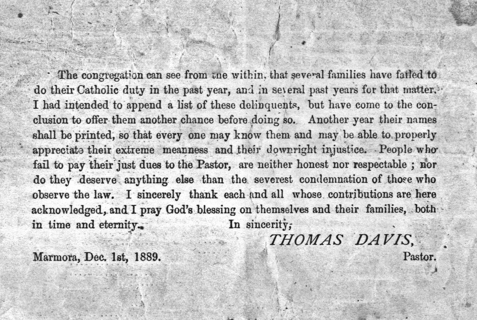 one printed leaflet was obviously inspired by the fifth commandment of the church; it is a list of parishioners' contributions for the year 1888, with the back cover devoted to a caustic commentary by Father Davis on generosity, or the lack of it.
