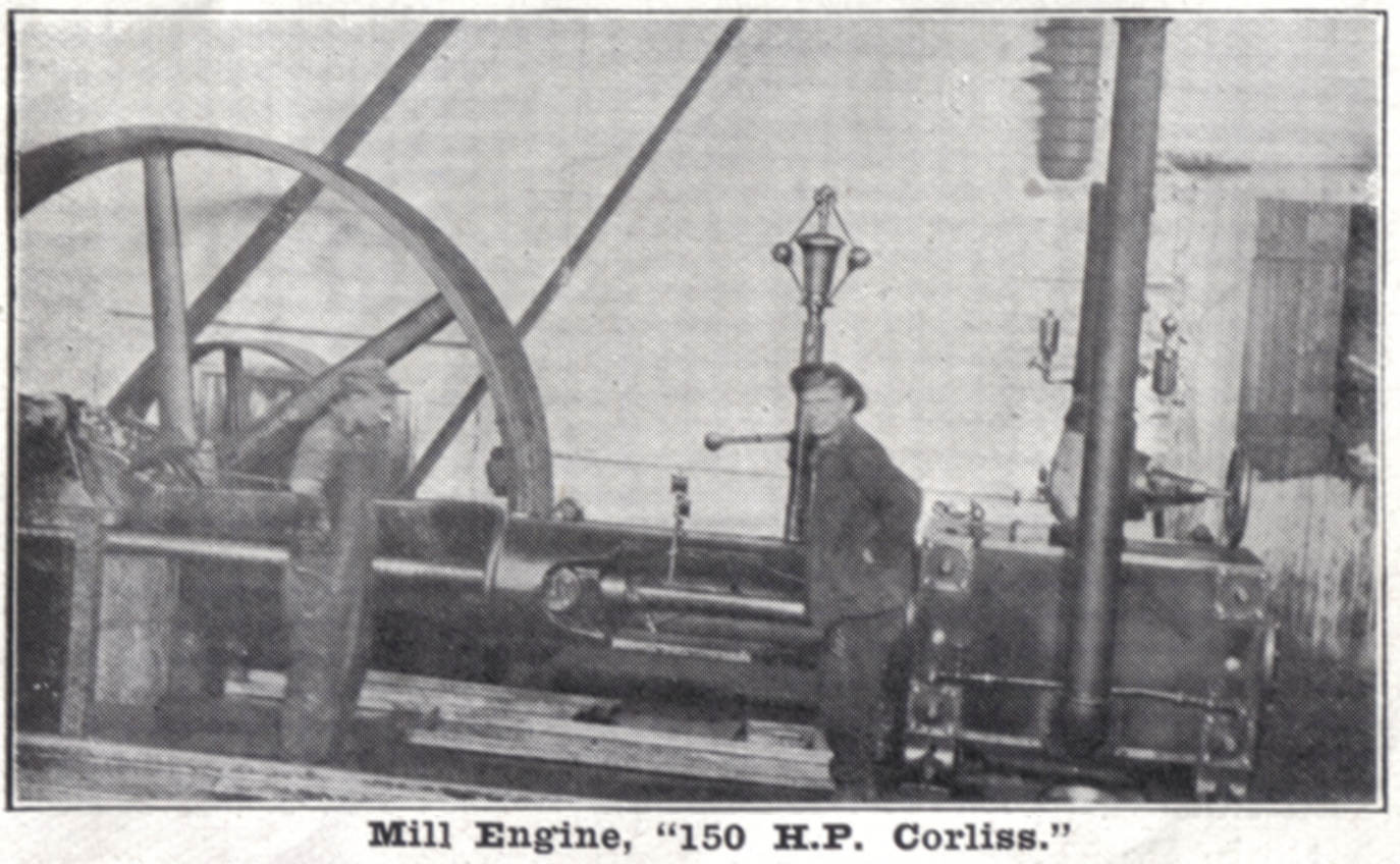 The engine and boiler house attached to the mill was 80 x 40 feet with a hallway 6 feet wide through the centre to enter the mill. The engine room on the NW side was substantially built with 18 ft ceiling, ad contains the Corliss engine. The old mill engine is used for driving the dynamos for electric lighting. The boiler house contains 2 horizontal tubular boilers, set in brick There are feed pumps with National heaters to heat water over 200 degrees by exhaust steam before water enters the boilers.