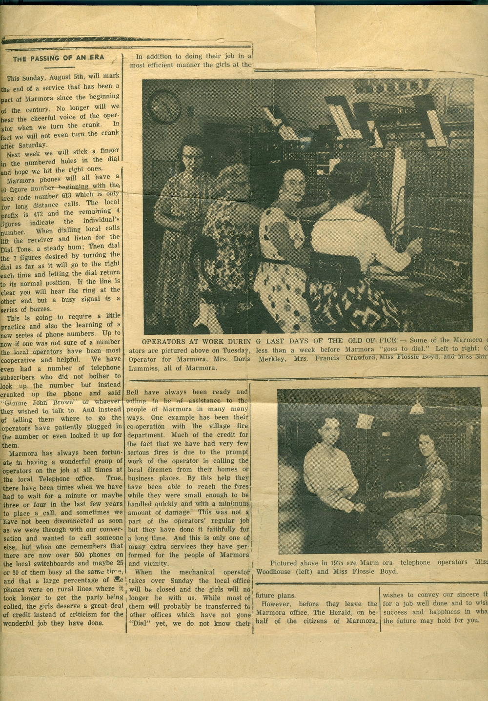 Pictured above - Switchboard operators Doris Merkley, Mrs. Francis Crawford, Miss Lummiss, Miss Woodhouse, Flossie Boyd  Three Foley girls worked as operators in Marmora. Maurice Foley and Sarah Shannon had four daughters - Mary, Laura, Theresa and Maurice Elizbeth. Laura Foley died at age 85, but the other three died of polio before the age of 24.