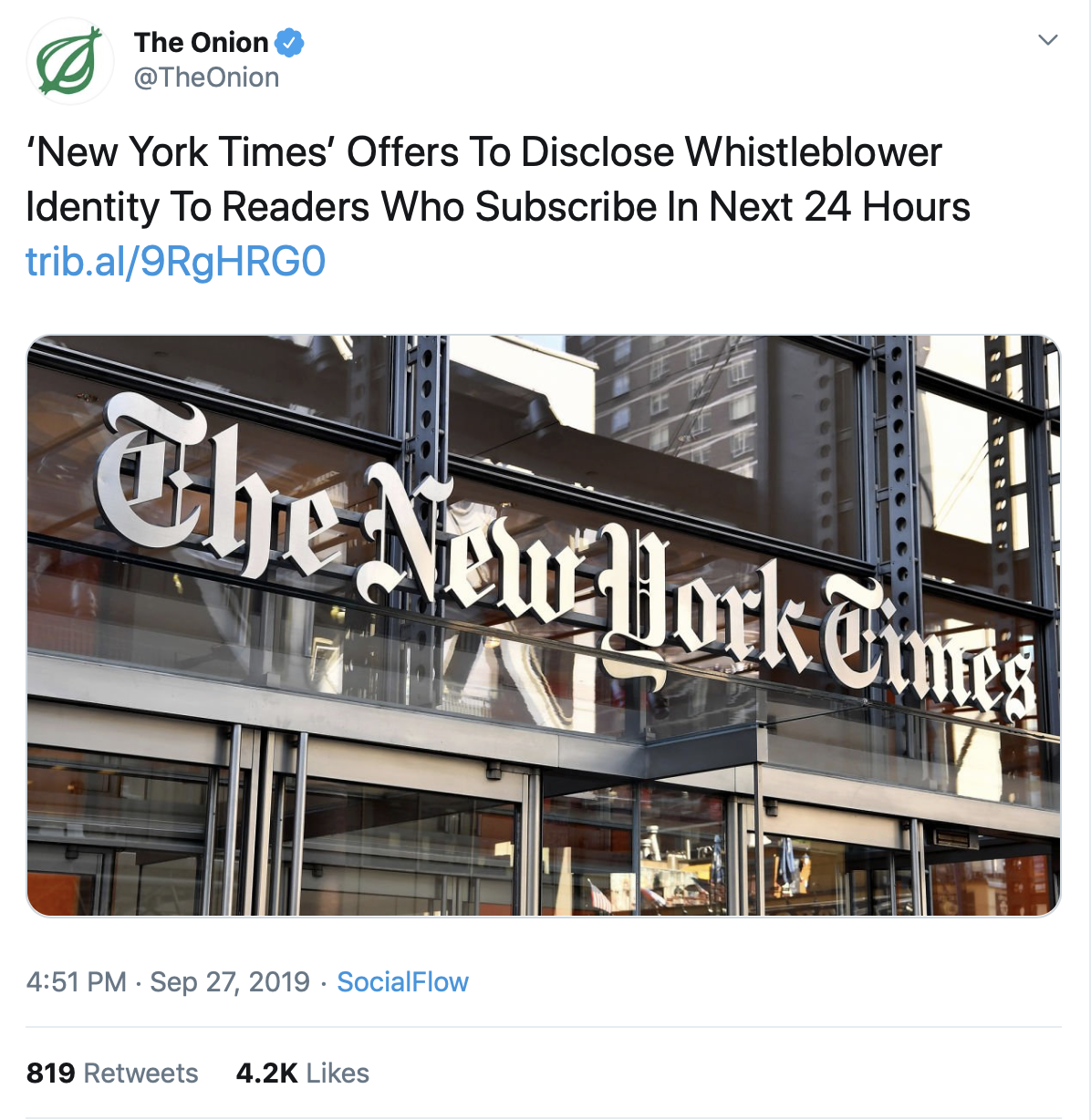 THE ONION TAKES A SHOT AT THE New York TIMES FOR ITS STORY REPORTING SOME FACTS ABOUT THE UKRAINE WHISTLEBLOWER.  here's a link TO THE ONION .
