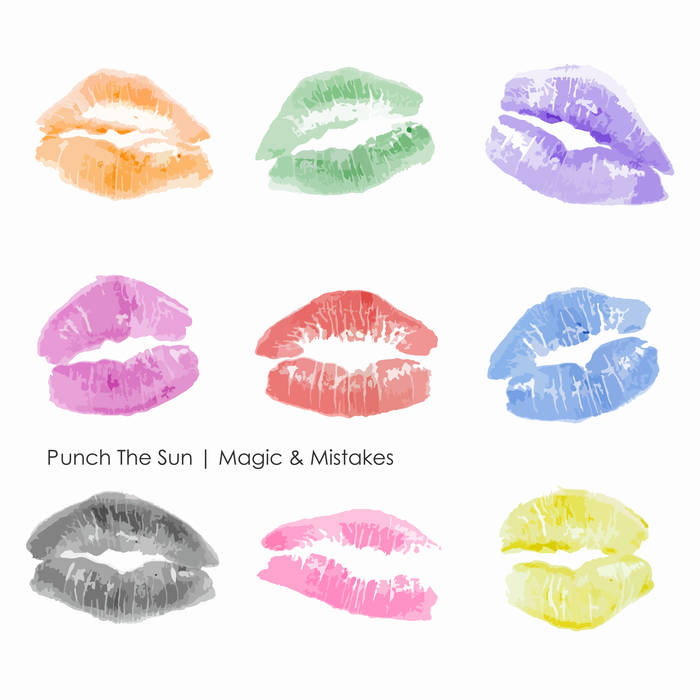 Magic & Mistakes  by Punch the Sun