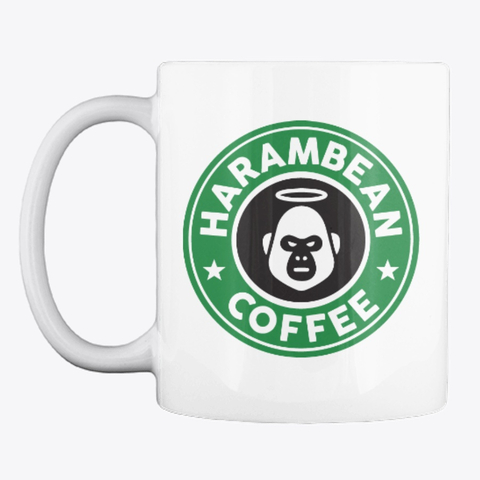 HARAMBEAN MUG - Start your day right with overpriced coffee in an overpriced mug!