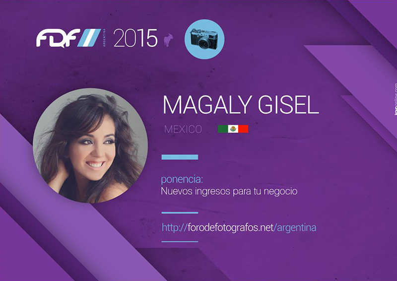 Magaly Gisel will be a Speaker in the most important photography convention in ARGENTINA. more info:  http://forodefotografos.net/argentina/
