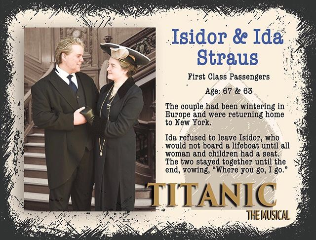 Jack and Cara play the loving Isidor and Ida Straus. Read about them above and get your tickets today! #gcpatitanic