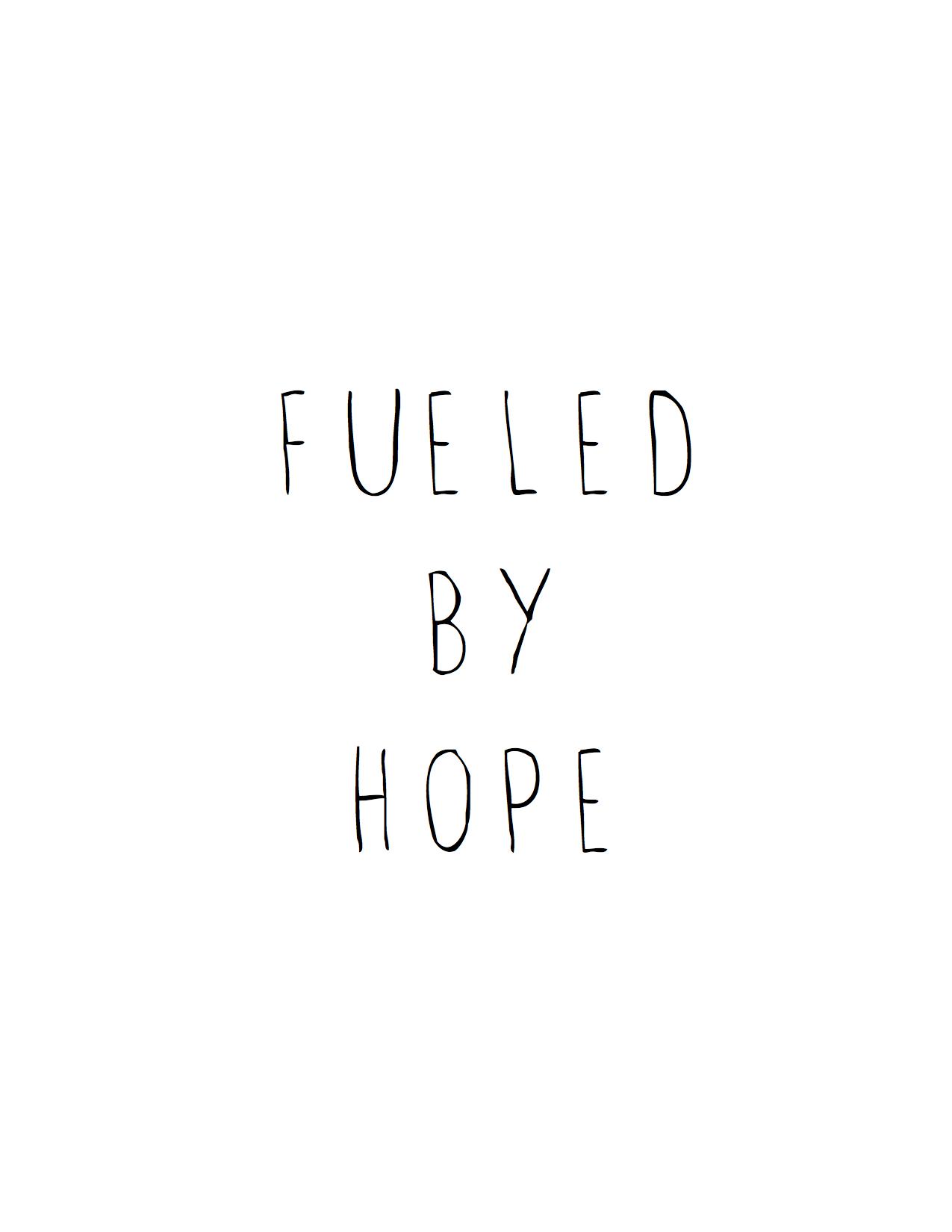 Fueled by Hope.jpg