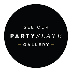 See Our Party Slate Gallery