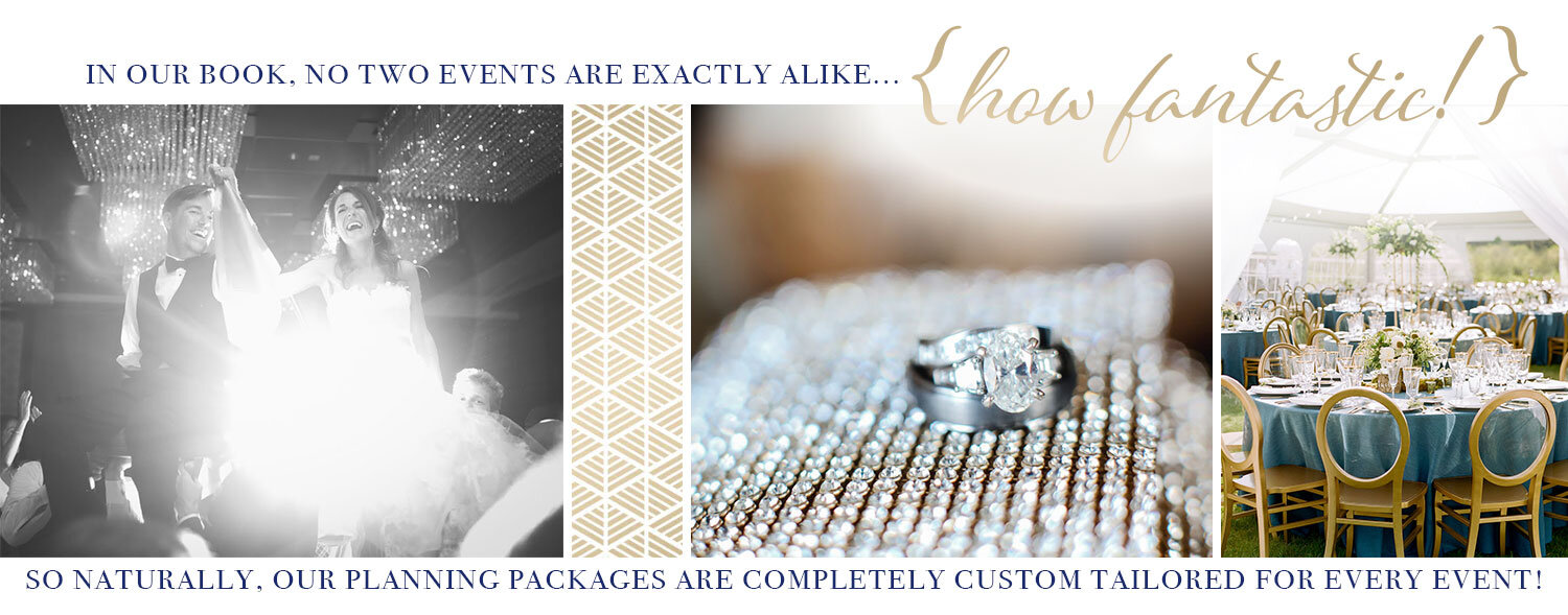 In our book, no two events are exactly alike...{how fantastic!} So naturally our planning packages are completely custom tailored for every event! Bello & Blue Events   Colorado & Denver Wedding Planner