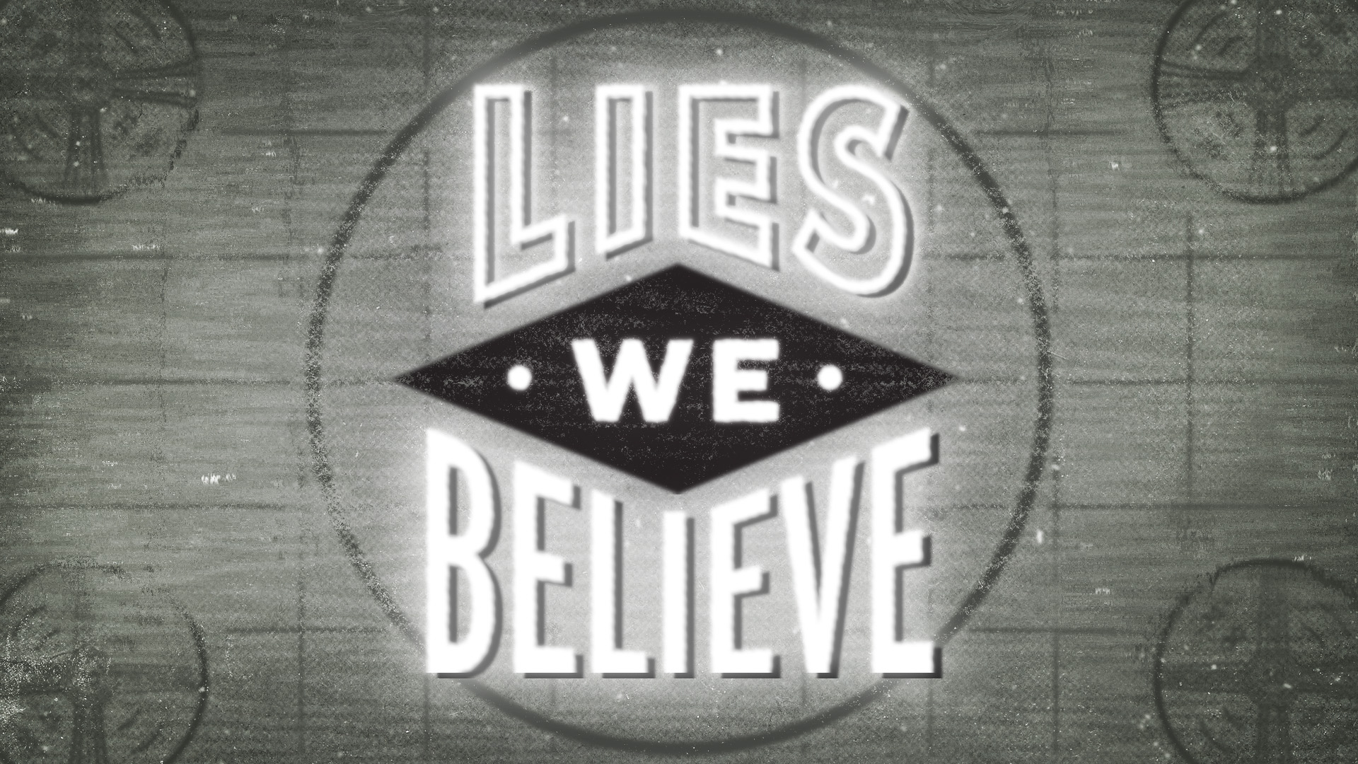 Southeast Christian Church: Lies We Believe | Shane Harris - Melbourne Florida Graphic Design