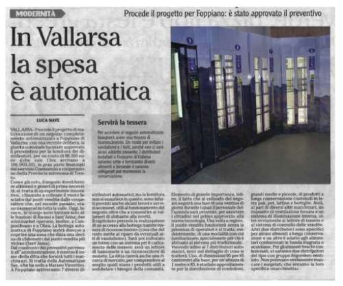 Automatique on L'Adige, talking about our fully automated shop in Vallarsa.