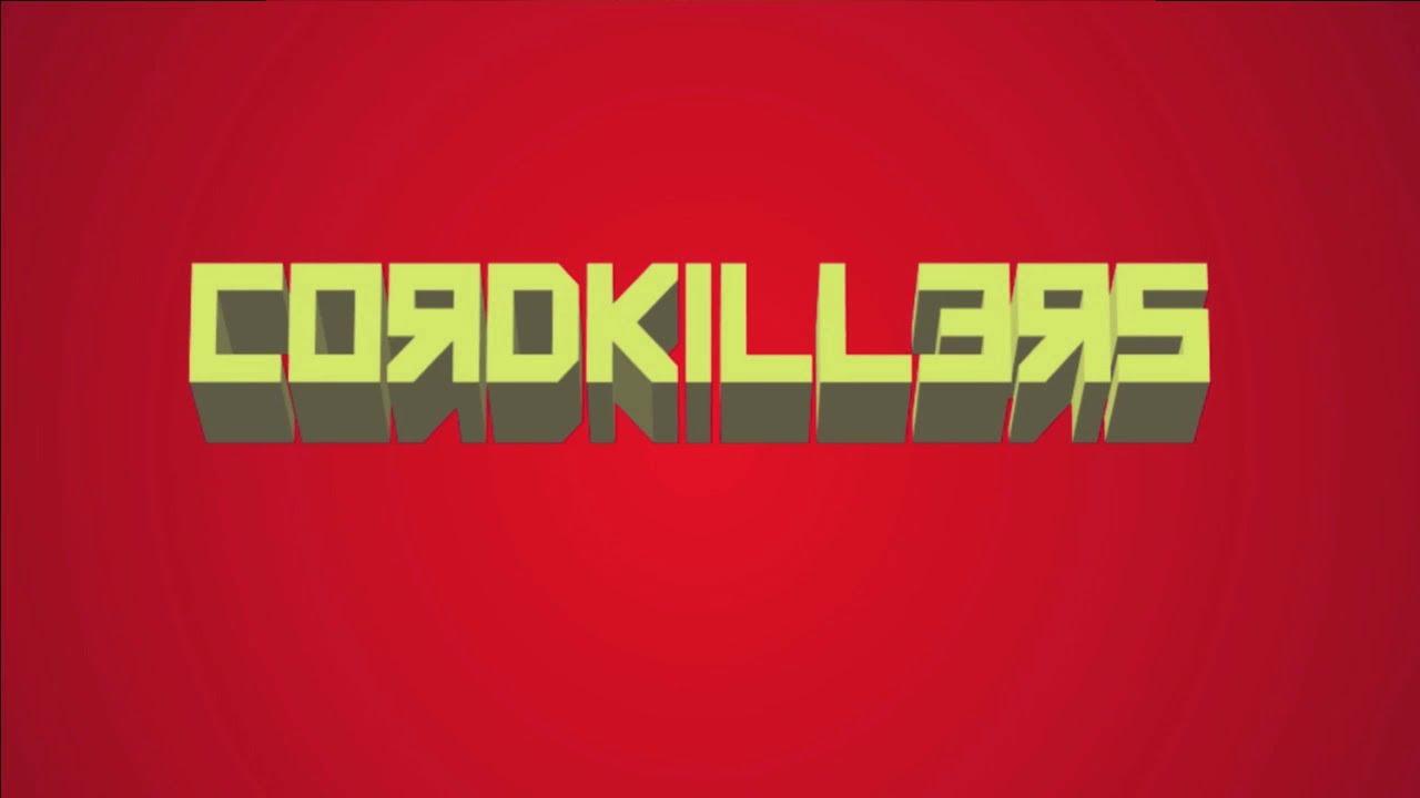 Cordkillers