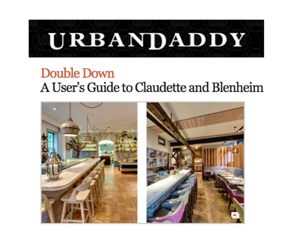 "According to Urban Daddy, Blenheim is the perfect spot for a double date:  ""Ask for the corner booth in the window and the multicourse tasting menu."""