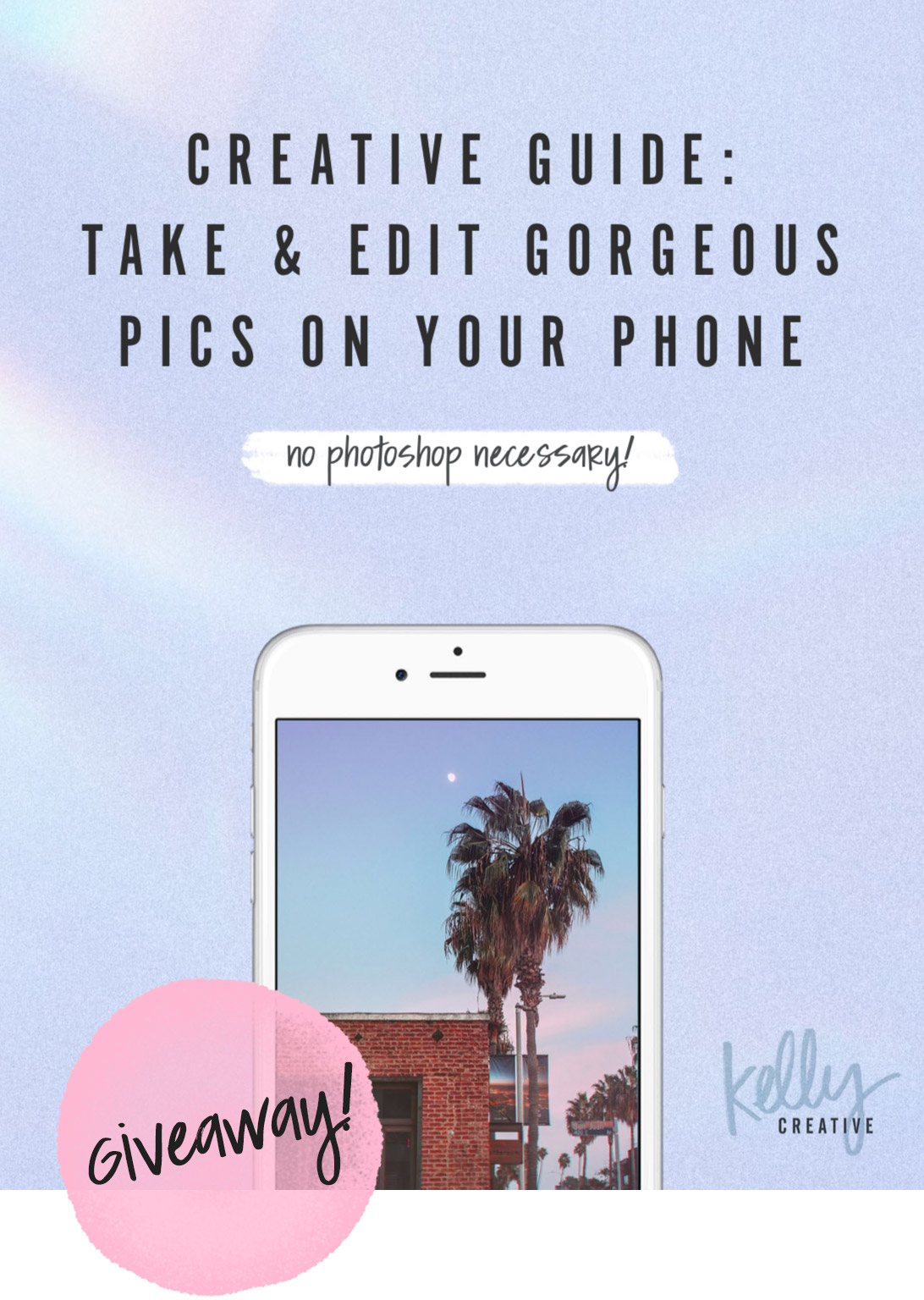 Photography Guide Giveaway! Take Gorgeous Pics on Your Phone