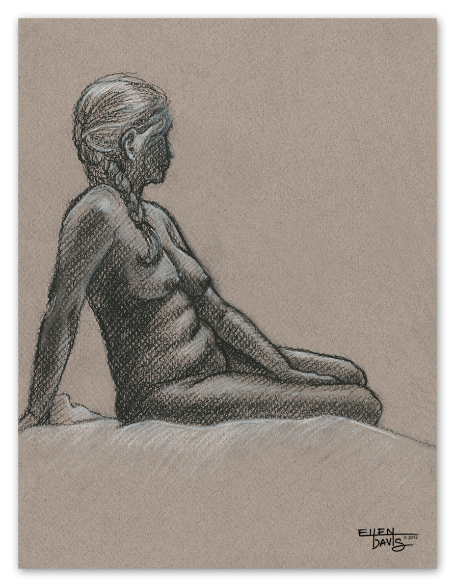 Girl with Braided Hair   Medium:  Charcoal  Objective:  To quickly and correctly capture the form of the figure from direct observation.  © 2012 Ellen Davis
