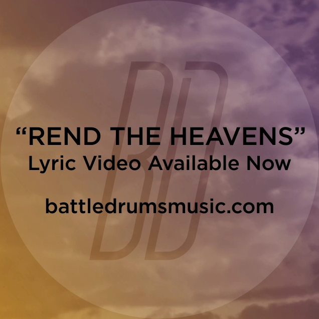 'Rend the Heavens' lyric video is now available at battledrumsmusic.com. Check it out!  #thewarisoverbd