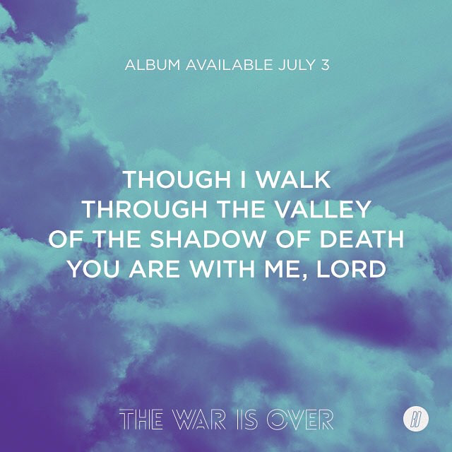 "Lyrics from ""The Valley"" off the upcoming album, The War is Over. Preorder now at battledrumsmusic.com. #thewarisoverbd"