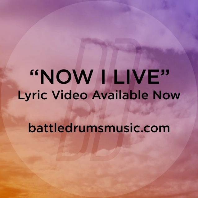 "Check out Battle Drums' ""Now I Live"" lyric video! The War Is Over drops July 3. #thewarisoverb"