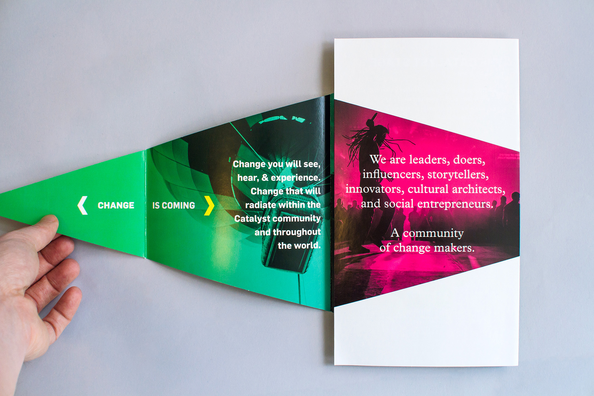 Catalyst Conference 2014 theme promotional marketing brochure unfolds along a long diagonal triangle shape to reveal messages such as Change is Coming, we are a community of change makers.