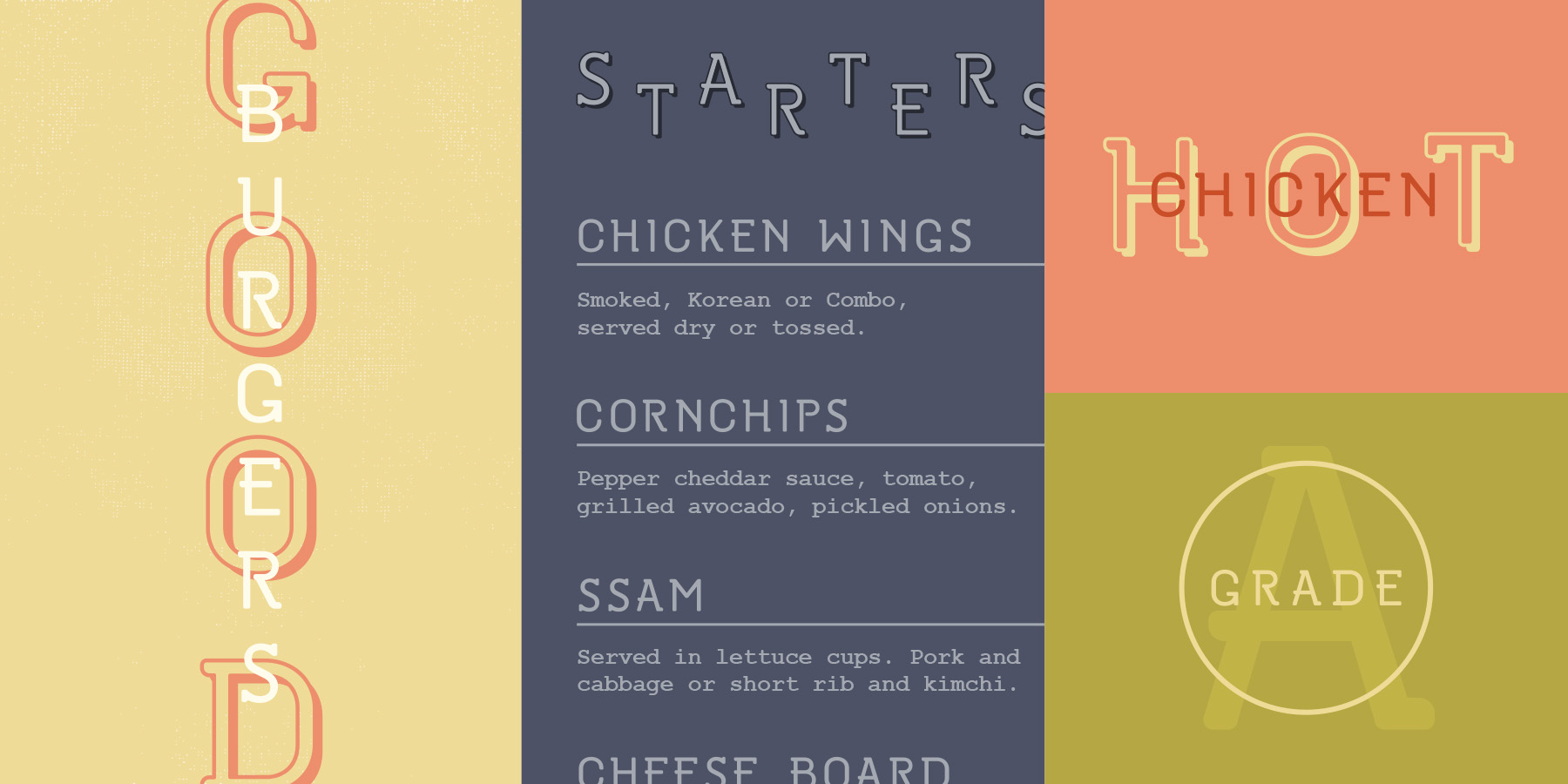 """Sample type specimen for custom font created and designed for the Oakblue Kitchen restaurant. Sample typography reads, """"Good Burgers, Starters menu, Hot Chicken and Grade A."""""""