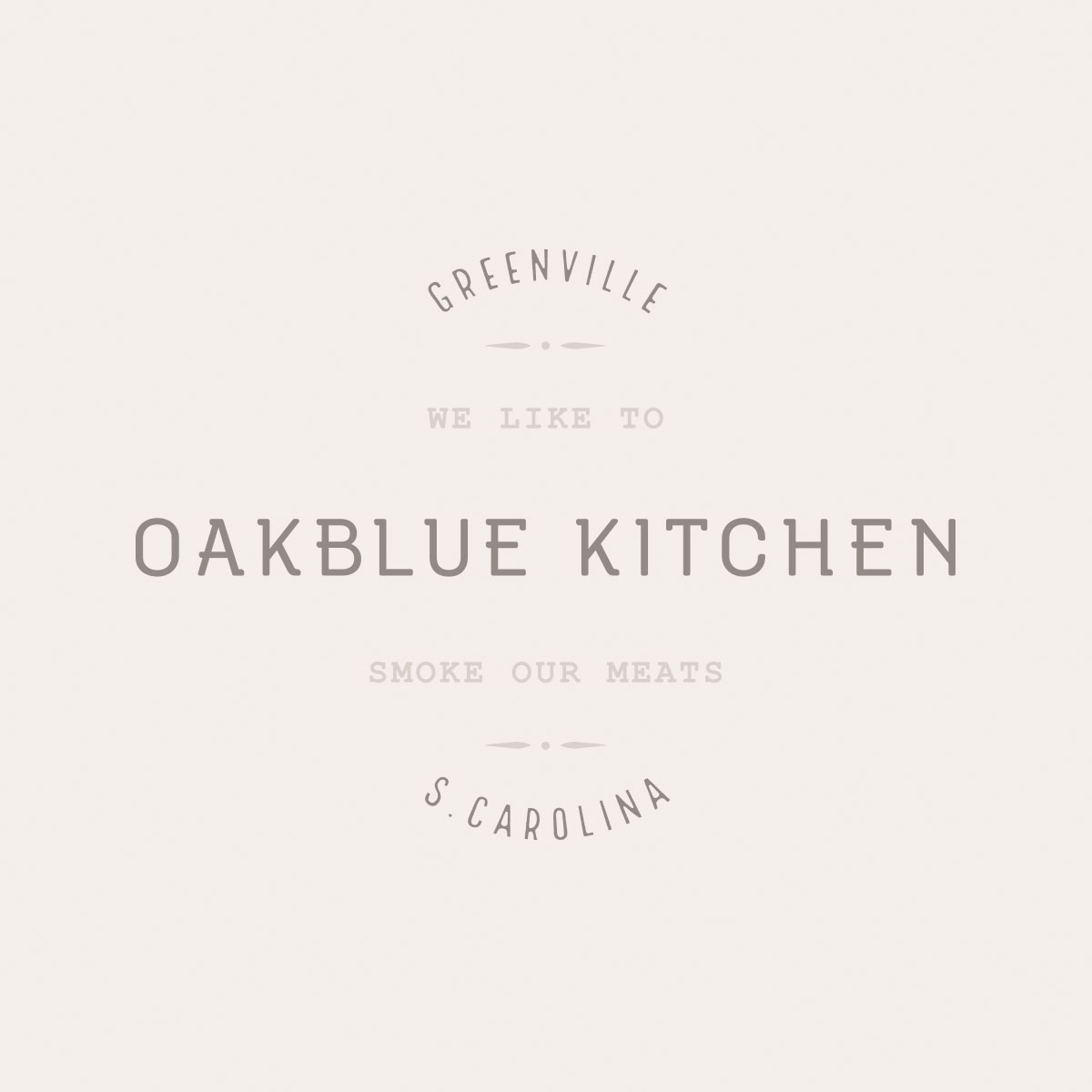 """Wordmark of Oakblue Kitchen set in custom font and typeface for the restaurant, in logo stamped lockup with core message, """"Greenville S. Carolina, we like to smoke our meats."""""""