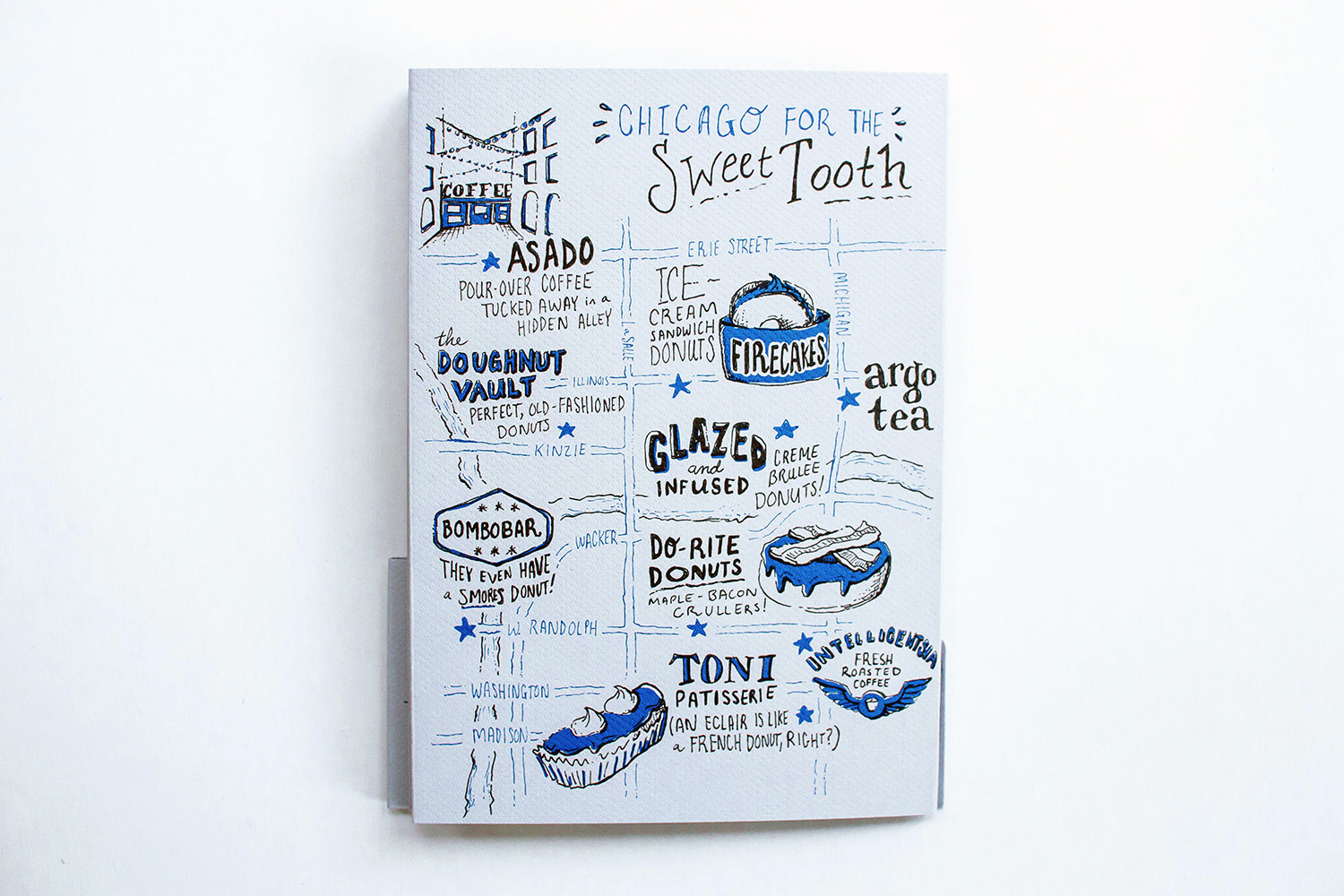 Hand drawn illustrated map and city guide to Chicago for sweet tooths, donuts and coffee. Features Asado, Firecakes, Argo Tea, Doughnut Vault, Bombobar, Glazed and infused, Do-Rite Donuts, Toni Patisserie and Intelligentsia coffee roasters.