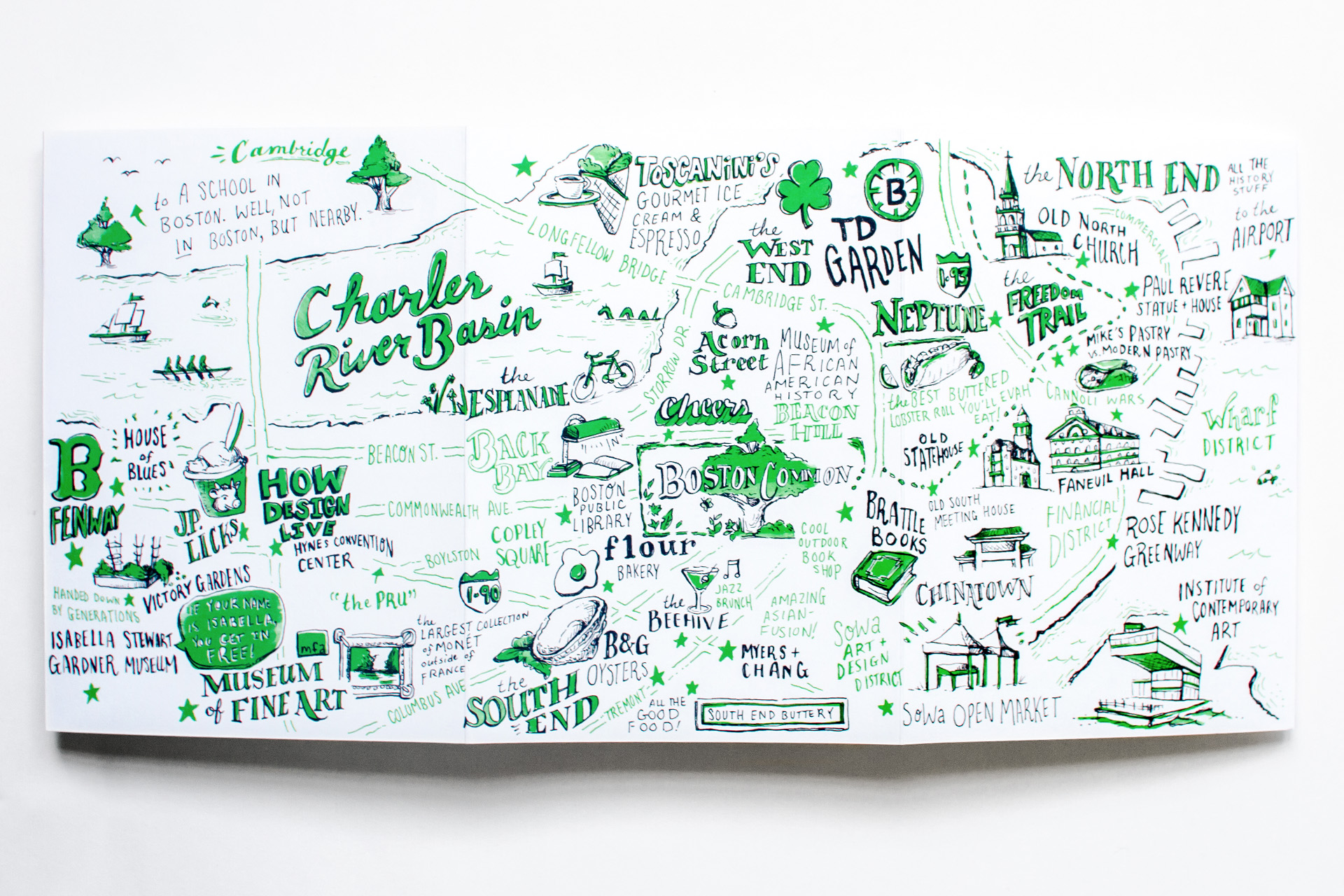Full illustrated map of downtown Boston created by freelance artist Russell Shaw for Neenah Paper at HOW Design Live 2018 in Boston, shows Charles River Basin, the Esplanade, Fenway, JP Licks, Victory Gardens, Isabella Stewart Gardner Museum, Museum of Fine Arts, Copley Square, the Pru, Flour, B&G Oysters, the Beehive, the South End, South End Buttery, Myers and Chang, Brattle Books, SoWa, Boston Public Library, Boston Common, Cheers Bar, Acorn Street, Museum of African American History, the West End, Toscanini's, TD Garden,, Neptune, the Freedom Trail, the North End, Old North Church, Paul Revere Statue and House, Mike's Pastry, Modern Pastry, Chinatown, Rose Kennedy Greenway, the Institute of Contemporary Art.