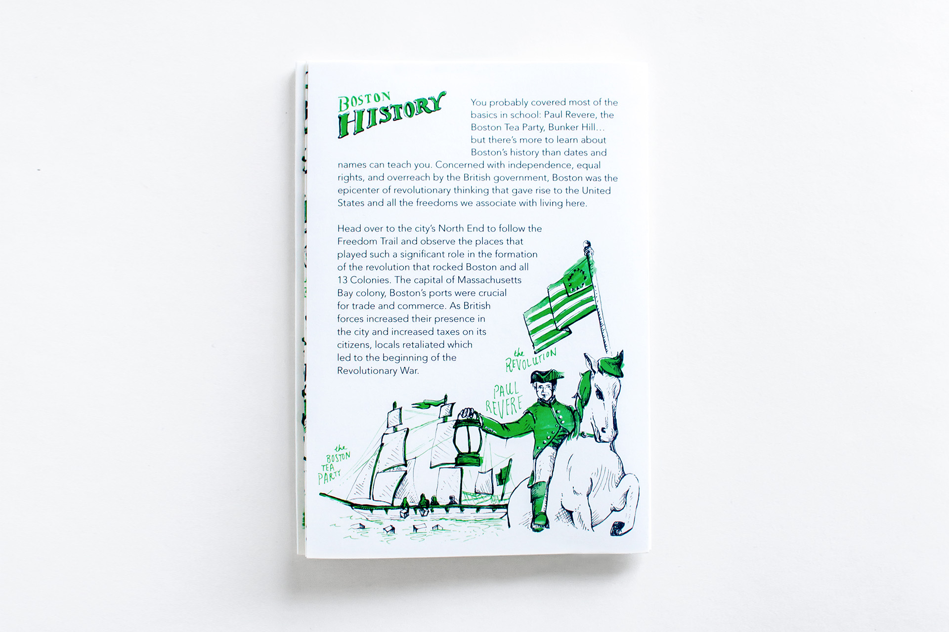 Boston History panel, created by Russell Shaw, features historical fun facts about the city and hand drawn pen and ink illustrations of Paul Revere, the Revolutionary War Flag, and the Boston Tea Party.