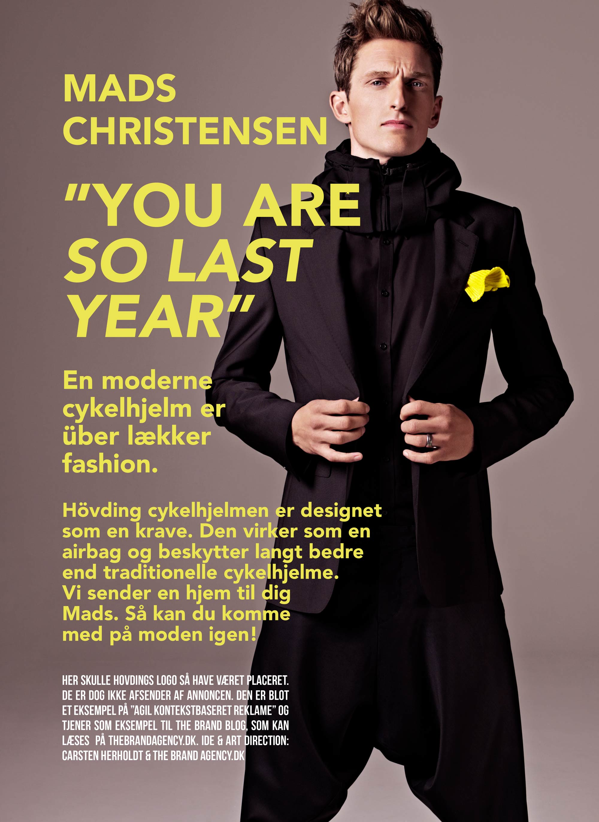 Art Direction & layout: The Brand Agency Billede: Hövding