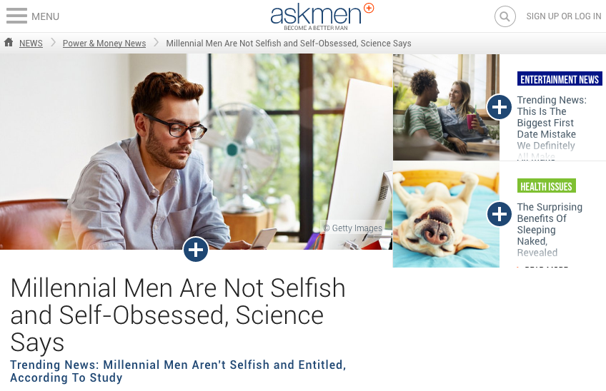 "AskMen.com: ""What if, contrary to popular stereotypes, young men today are actually selfless, socially engaged and health-conscious? Because that's the finding of a  new collaborative study  from Canada's University of British Columbia and Intensions Consulting, a Vancouver-based market research firm."" Image:  AskMen.com"