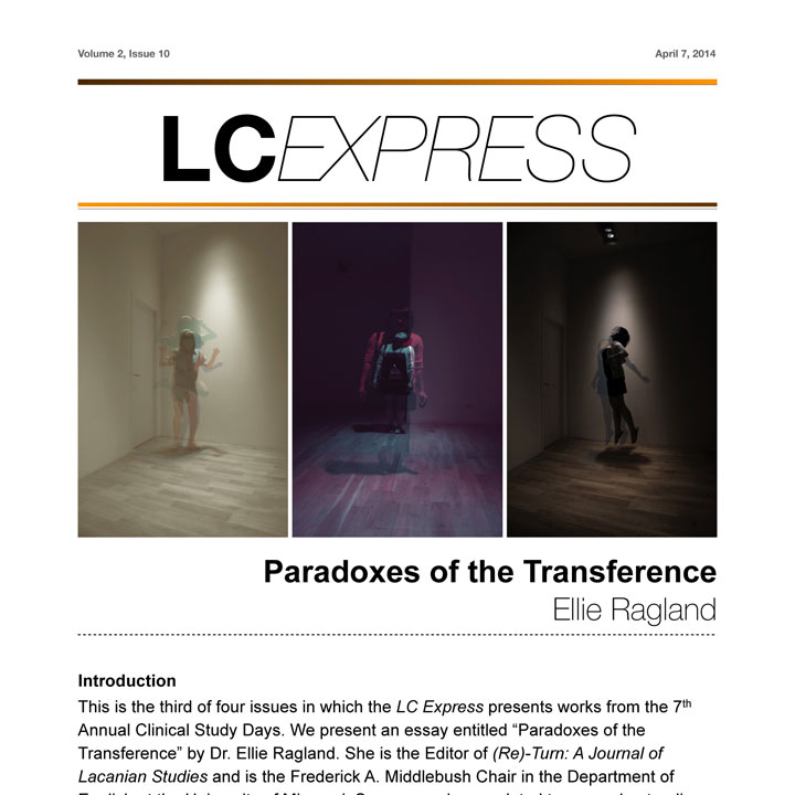 "LCExpress Volume 2 / Issue 10  ""Paradoxes of Transference""  Ellie Ragland"