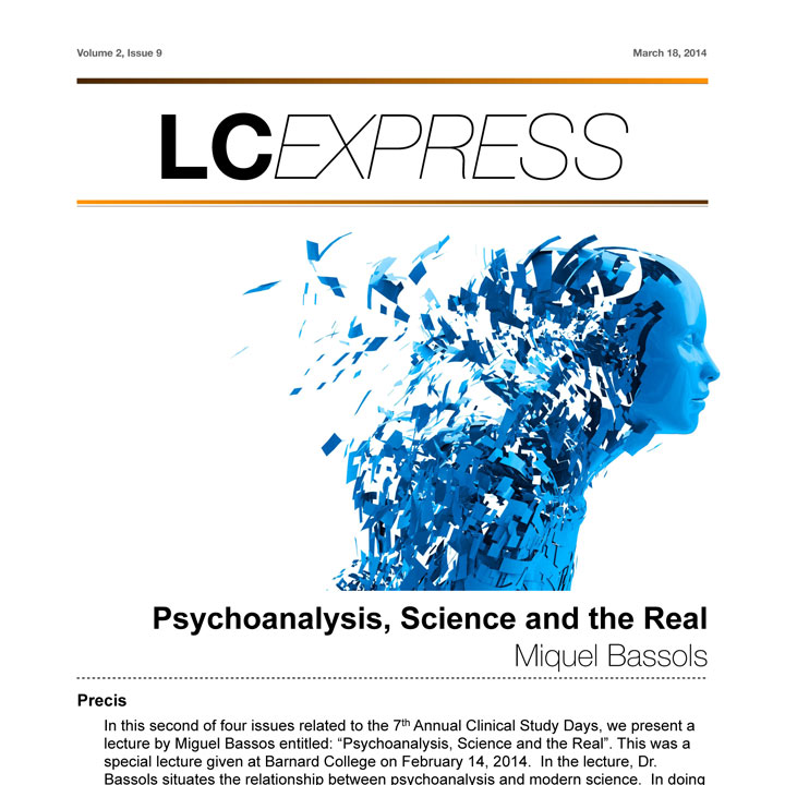 "LCExpress Volume 2 / Issue 9  ""Psychoanalysis, Science & the Real""  Miquel Bassols"