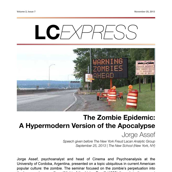 "LCExpress Volume 2 / Issue 7   ""The Zombie Epidemic: A Hypermodern Version of the Apocalypse""  Jorge Assef"