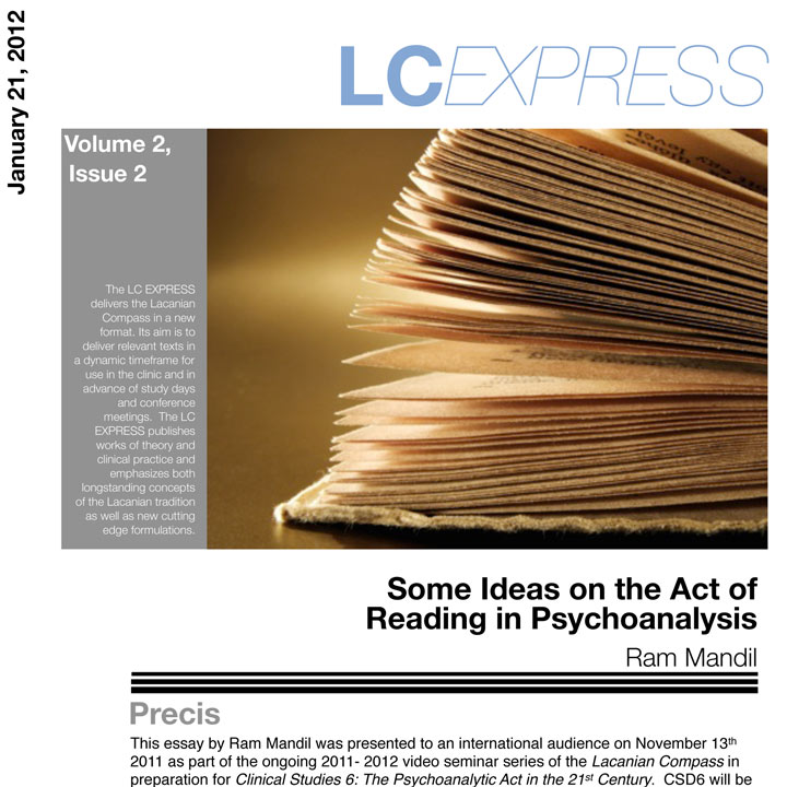 "LCExpress Volume 2 / Issue 2   ""Some Ideas on the Act of Reading in Psychoanalysis""   R. Mandil"