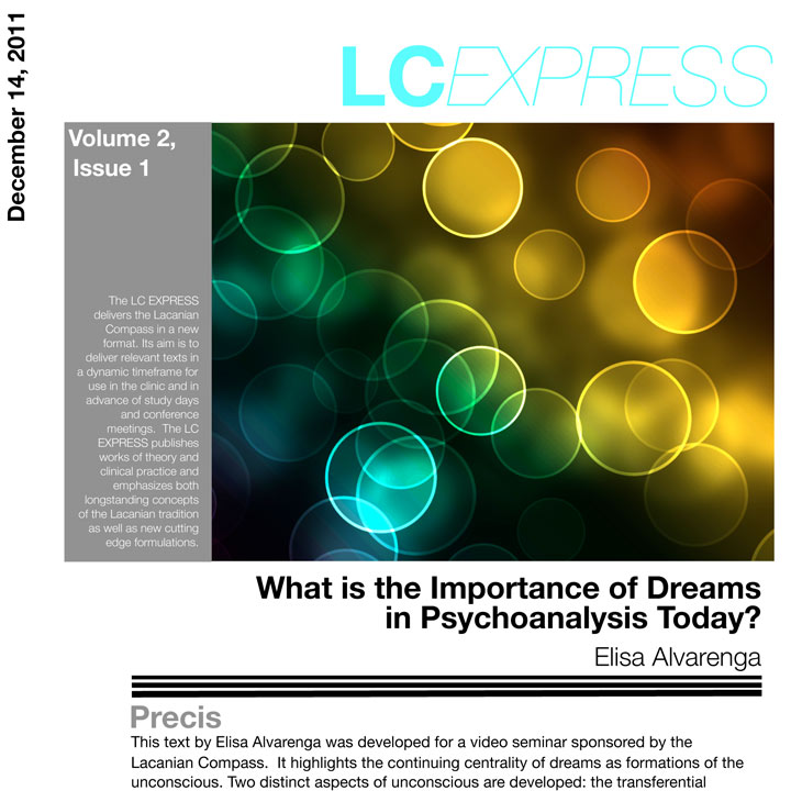 "LCExpress Volume 2 / Issue 1   ""What is the Importance of Dreams in Psychoanalysis Today?""  E. Alvarenga"