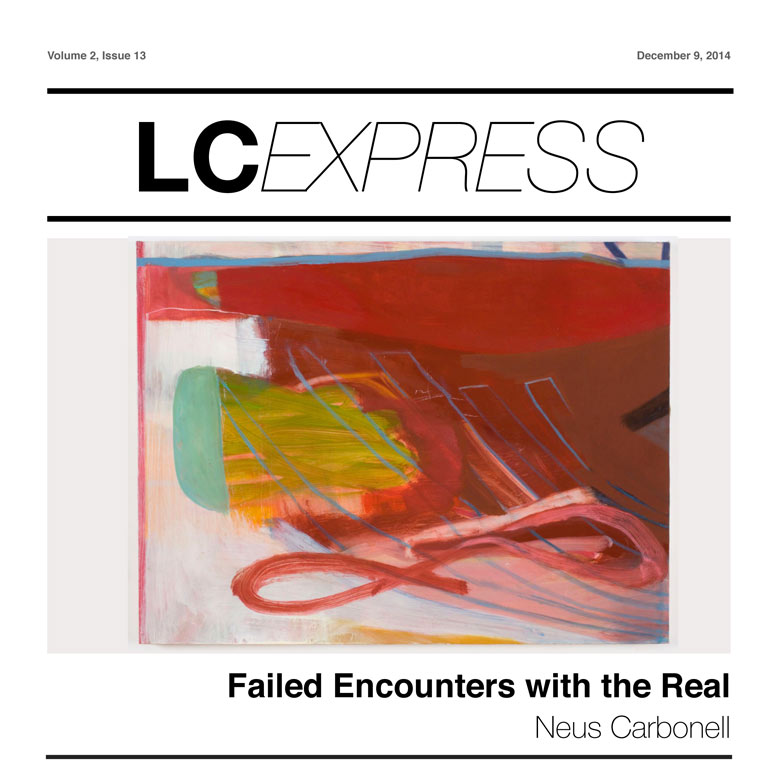 LCExpress Volume 2 / Issue 13  'Failed Encounters with the Real'  Neus Carbonell
