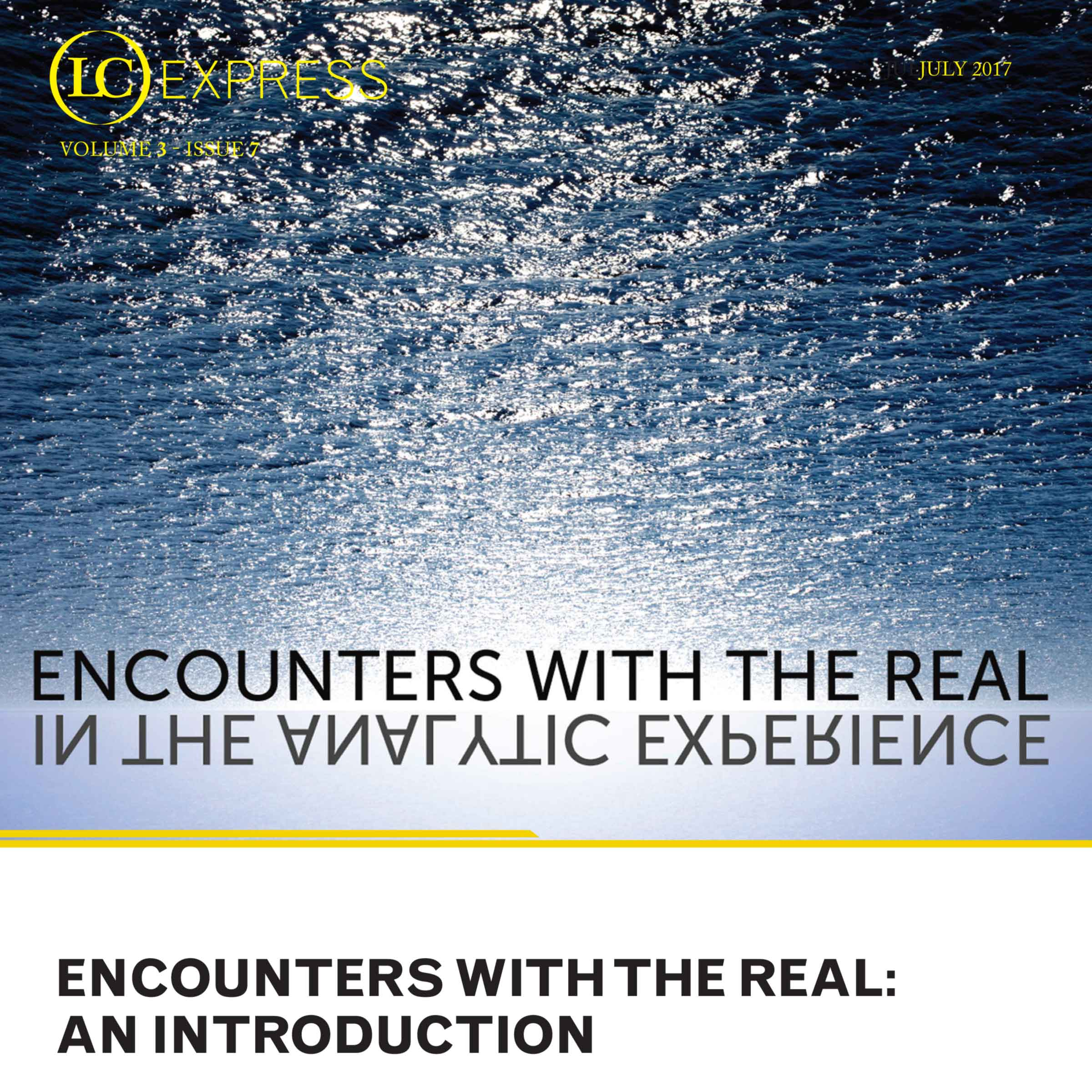 LCExpress Volume 3 / Issue 7  Encounters with the Real: An Introduction   Vicente Palomera