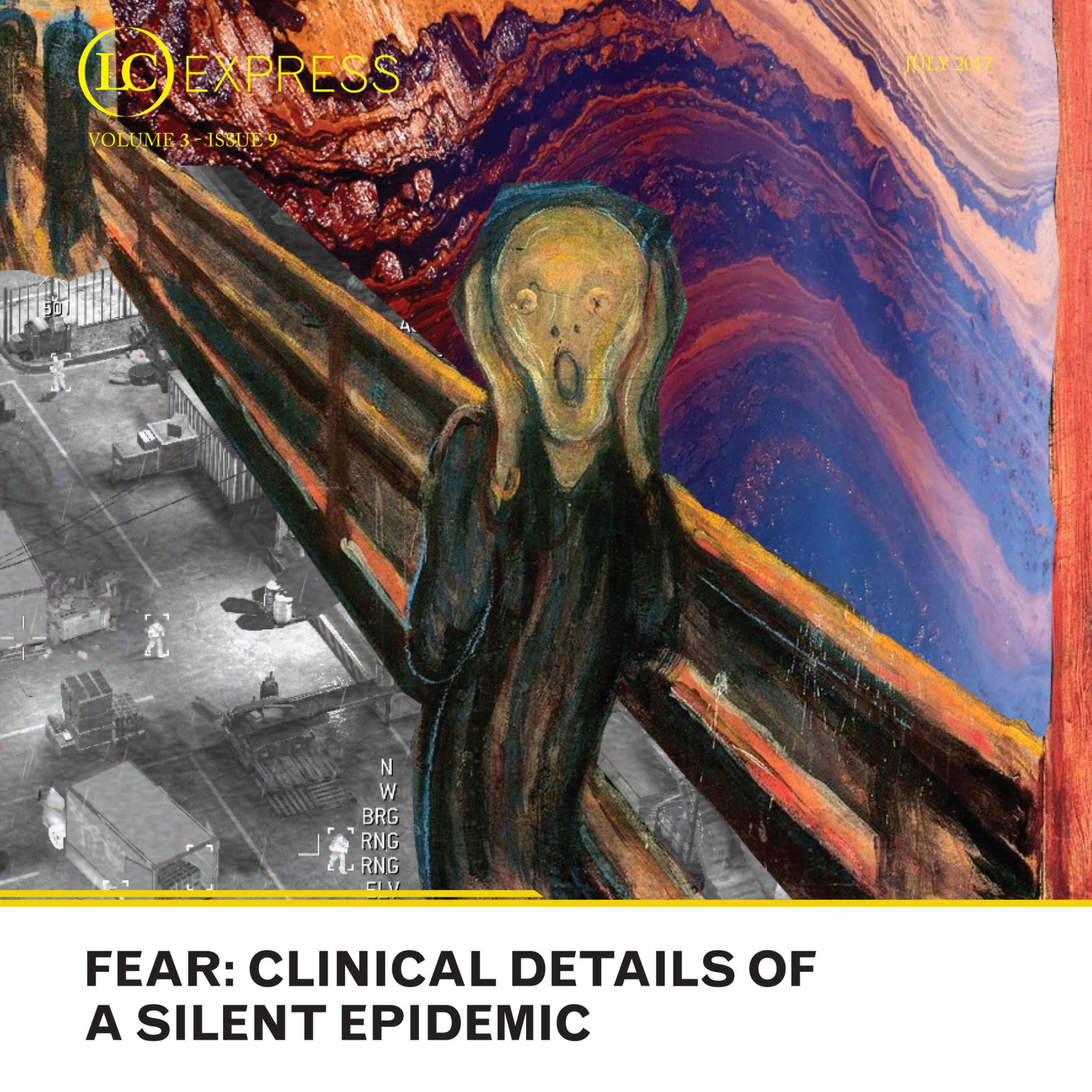 LCExpress Volume 3 / Issue 9  Fear: Clinical Details of a Silent Epidemic   Jorge Assef