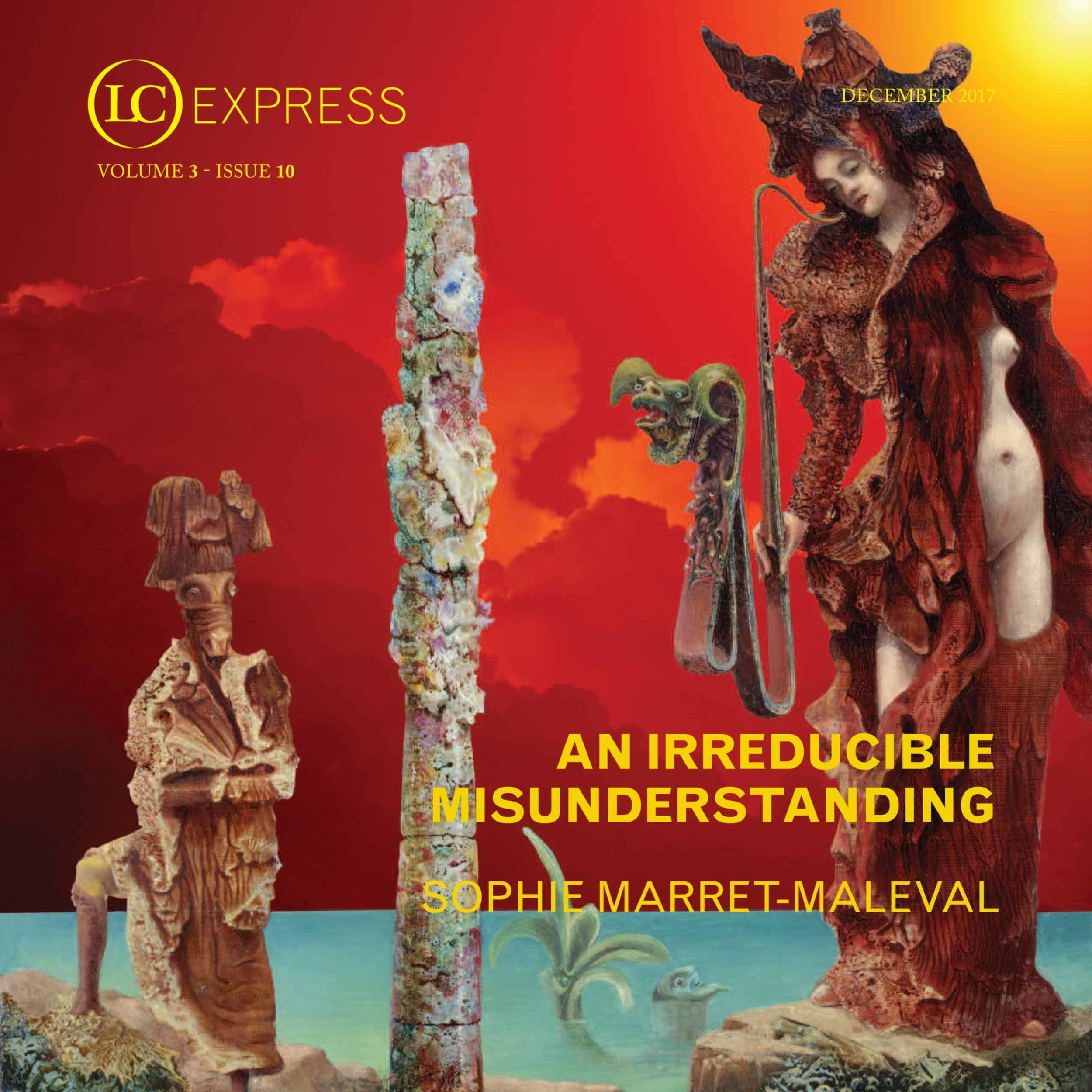 LCExpress Volume 3 / Issue 10  An Irreducible Misunderstanding   Sophie Marret-Maleval