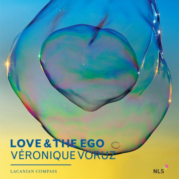 LCExpress Volume 3 / Issue 11  Love & the Ego   Veronique Voruz