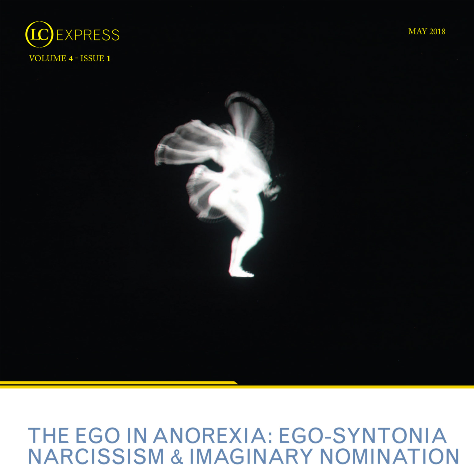 LCExpress Volume 4 / Issue 1  THE EGO IN ANOREXIA: EGO-SYNTONIA, NARCISSISM AND IMAGINARY NOMINATION   Domenico Cosenza