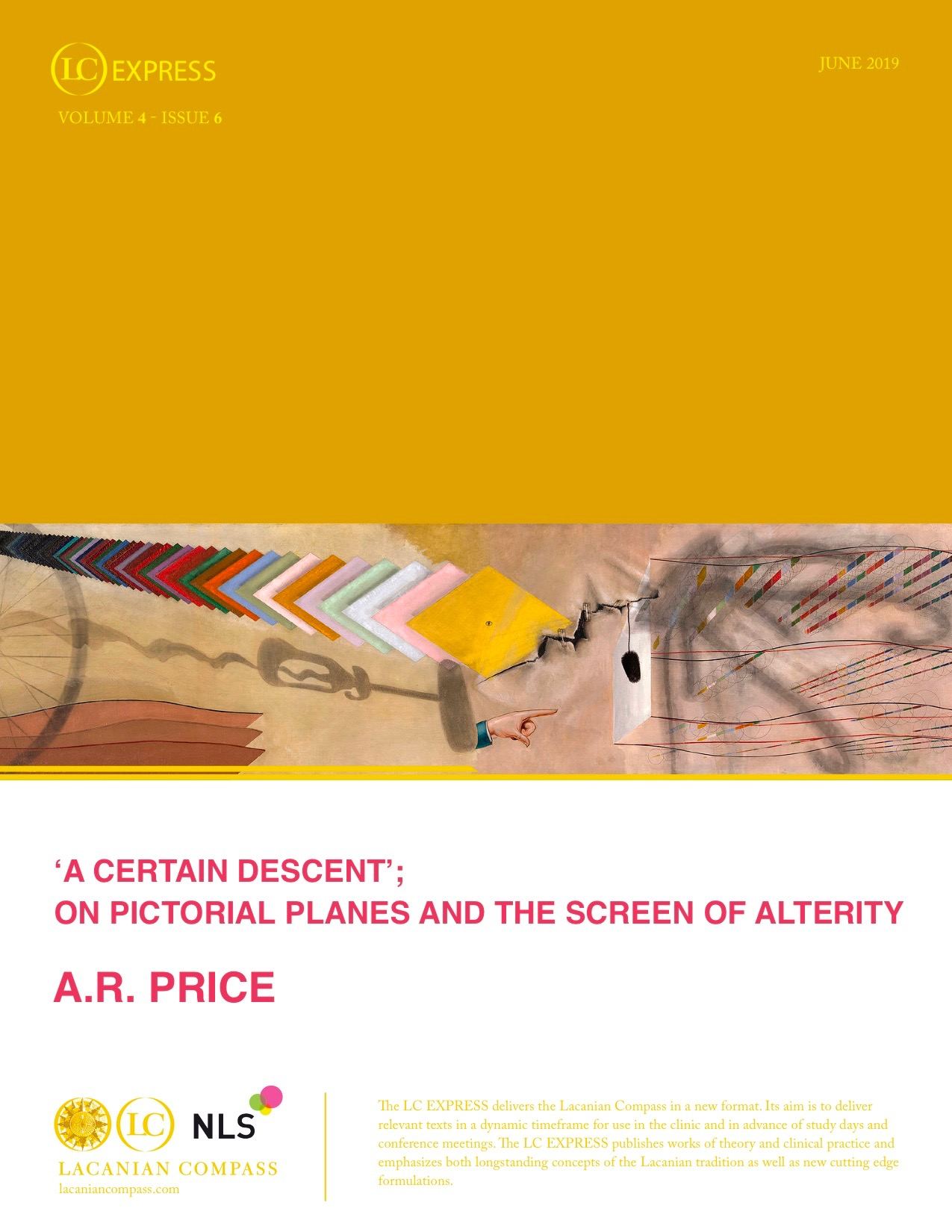 LCExpress Volume 4 / Issue 6  'A CERTAIN DESCENT'; ON PICTORIAL PLANES AND THE SCREEN OF ALTERITY   Adrian R. Price