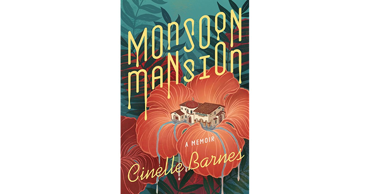 Cover of  Monsoon Mansion  | Spring 2018