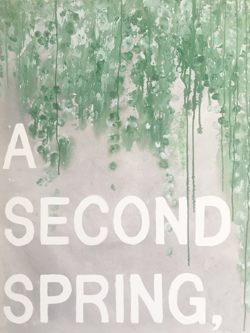 A SECOND SPRING