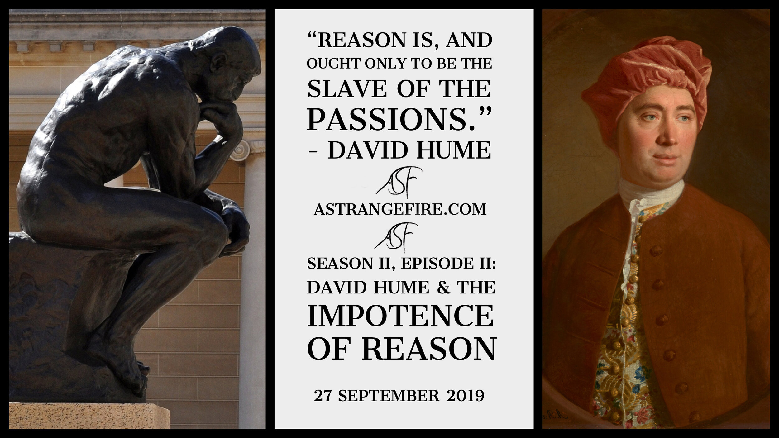 ASFS2E2_David Hume & The Impotence of Reason.jpg