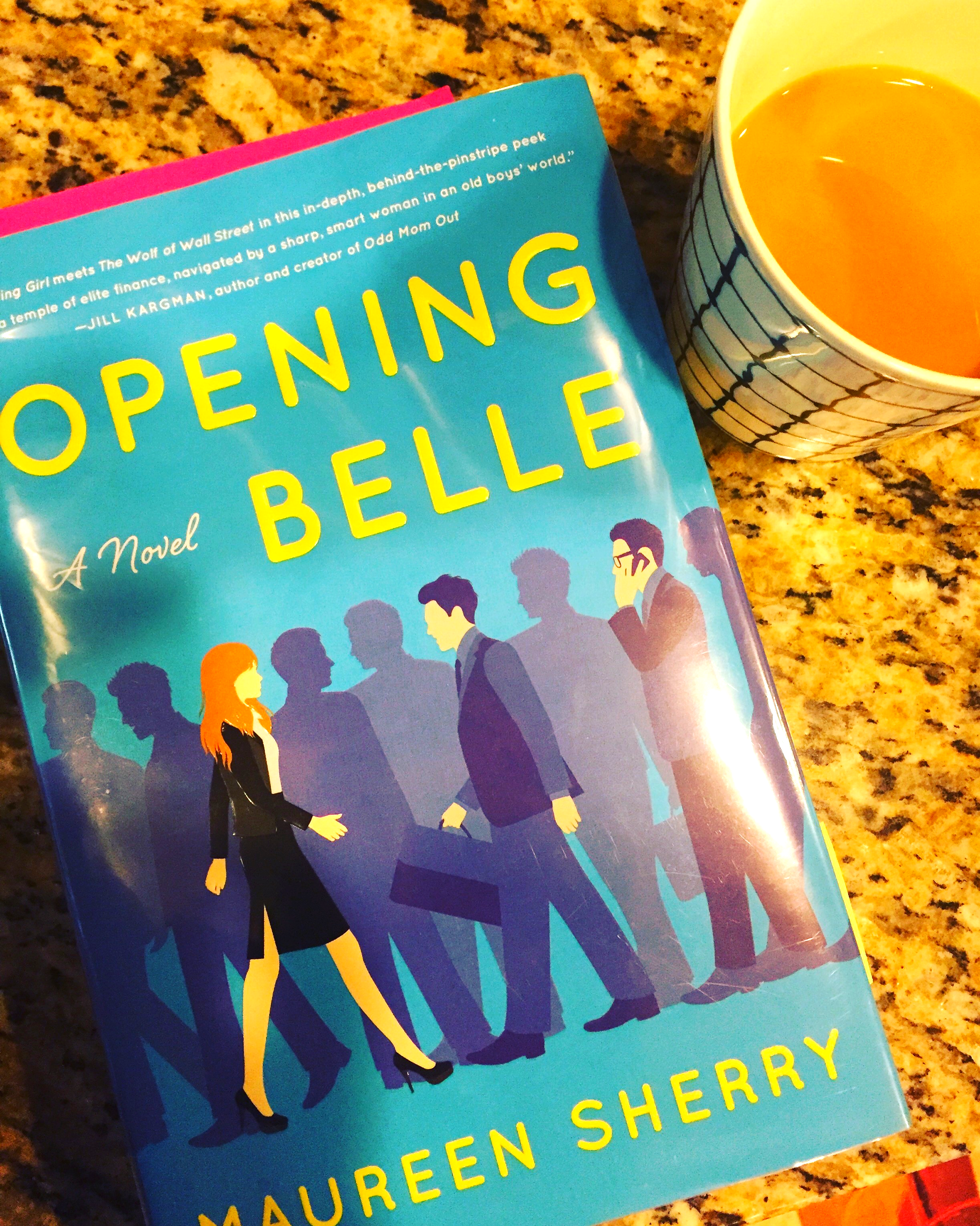 Opening Belle by Maureen Sherry