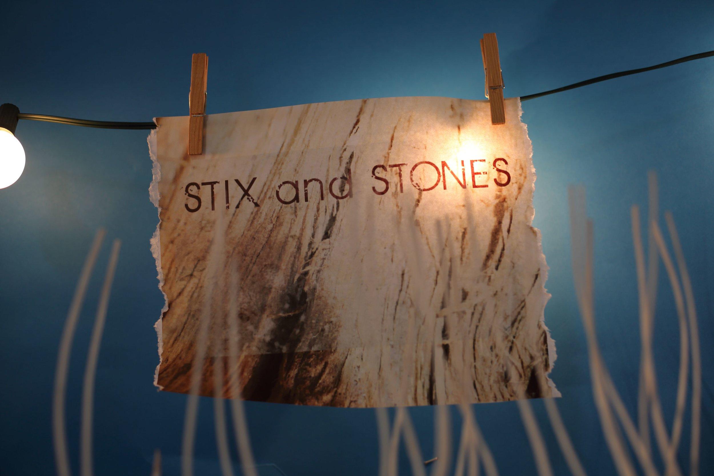 Stick and Stones
