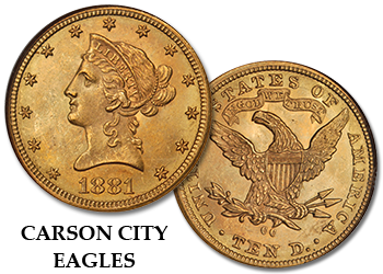 "Carson City Liberty Gold Eagles - ""CC"" $10 Gold Pieces"